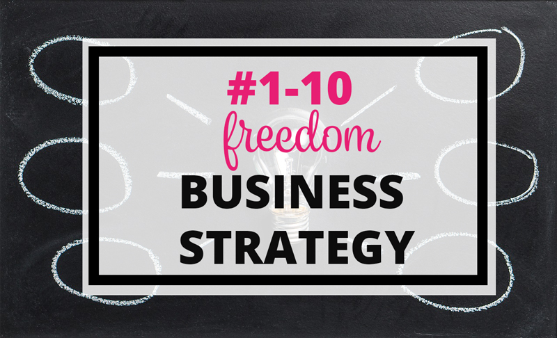 1-10-freedom-business-strategy