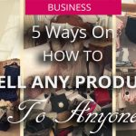 Sell Any Product To Anyone